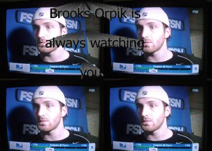 Brooks Orpik is Watching You