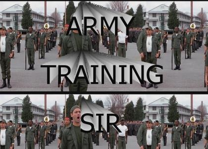 Army Training Sir!