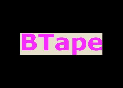 BTape's real theme song
