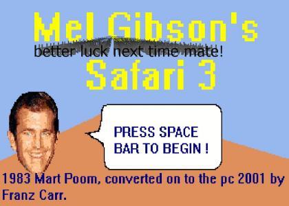 Mel Gibsons Safari 3