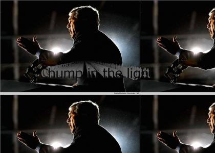 Chump in the light
