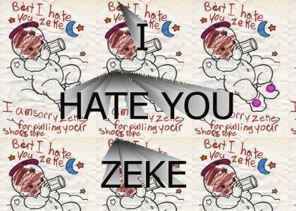I Hate You Zeke