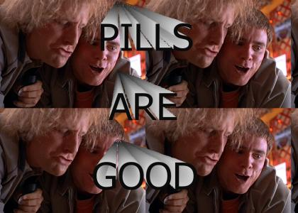 Pills are Good