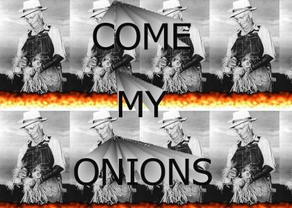 come my...