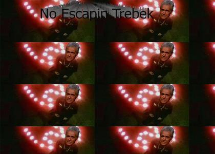 No Escapin' Trebek