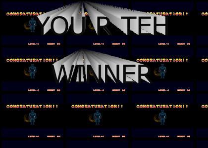 A WINNAR IS YOU