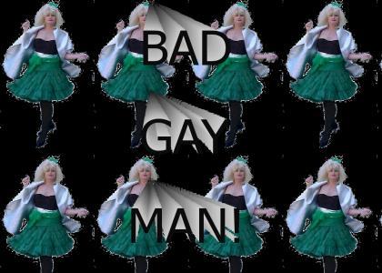 bad gay man