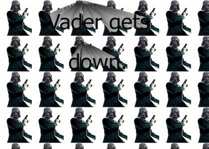 Vader Gets Down