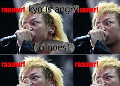 Angry kyo!