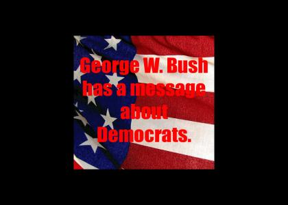 A Message From George W. Bush