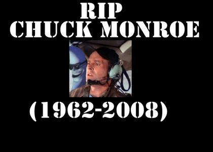RIP Chuck Monroe