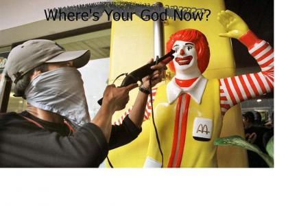 Where's Your God Now, Ronald?