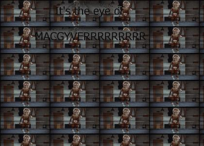 The Eye of Macgyver