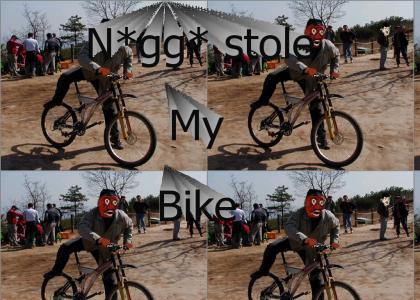 N*gg* stole my Mountain Bike