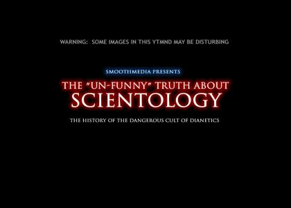 The Un-Funny Truth About Scientology