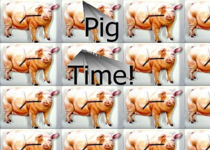 Pig Time
