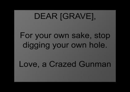 Dear [GRAVE]