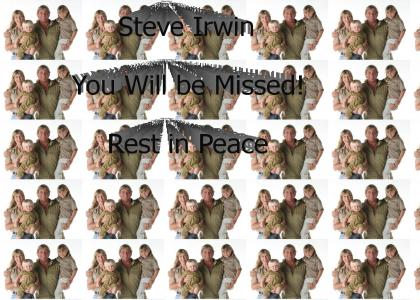 Steve Irwin - Rest in Peace