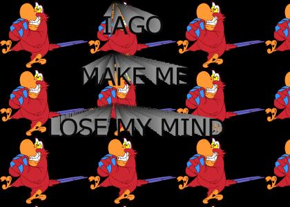 Iago make me lose my mind