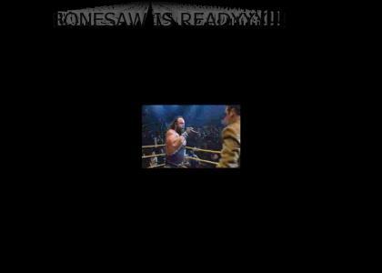 BONESAW IS READY!