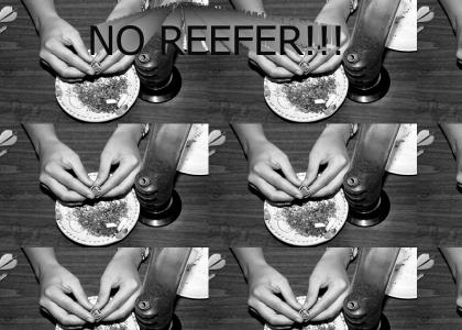 Rush has No Reefer