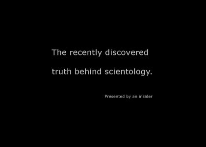 Recently discovered truth of Scientology