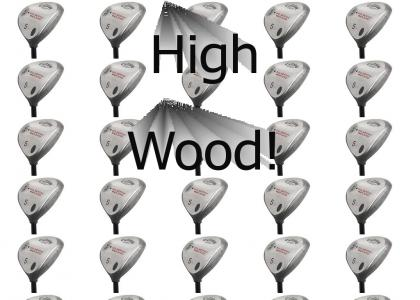 High Wood!