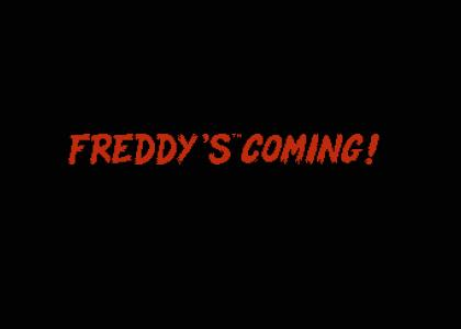 Freddy's™ Coming!