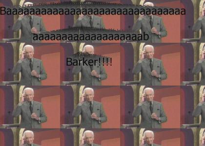 Baaaaaaaaaab Barker!