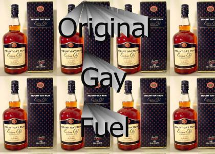 The Original Gay Fuel