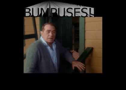 BUMPUSES!!