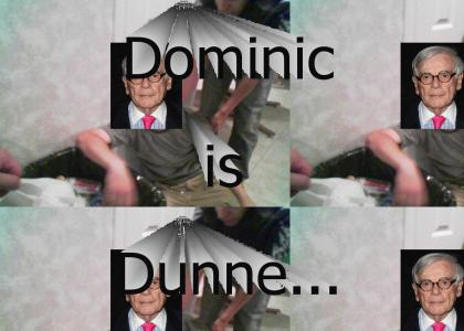 Dominic is done...