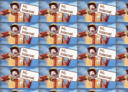 Ronald blows up the Internet (Refresh)