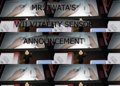 MR. IWATA'S WII VITALITY SENSOR ANNOUNCEMENT