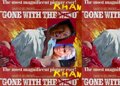Gone With the Khan