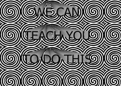 WE CAN TEACH YOU