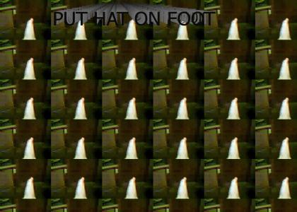 PUT HAT ON FOOT