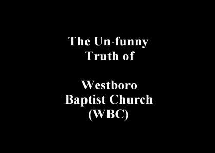The Un-Funny Truth About Westboro Baptist Church
