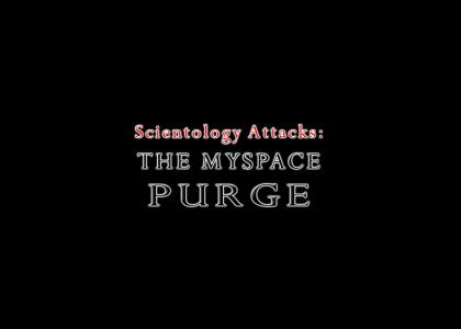 Scientology Censorship: Myspace Purge