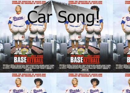 Baseketball - Car Song