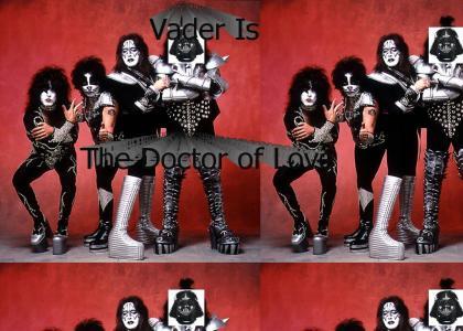 Vader is Dr. Love : Vader Sings Dr. Love