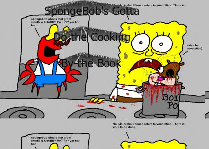 SpongeBob's gotta do the cooking by the book!
