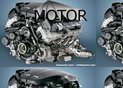 Motor!!!