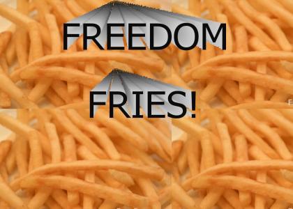 FREEDOM FRIES!