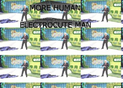 More Human Electrocute Man