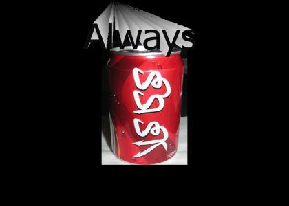 Always Coka Cola