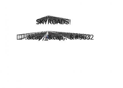 Skyroads for YTMND [reposted b/c of n00bz]