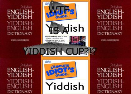 MY YIDDISH CUP