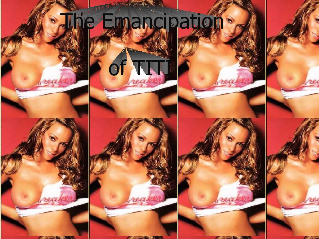 emancipationoftiti