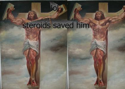 Jesus on Roids LOL